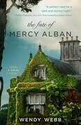 Wendy Webb - The Fate of Mercy Alban