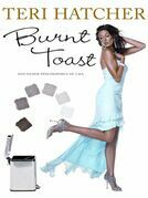 Burnt Toast: And Other Philosophies of Life