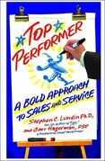 Top Performer: A Bold Approach to Sales and Service