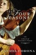 The Four Seasons: A Novel of Vivaldi's Venice