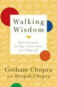 Walking Wisdom: Three Generations, Two Dogs, and the Search for a Happy Life