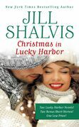 Christmas in Lucky Harbor: Simply Irresistible/The Sweetest Thing/Two Bonus Short Stories