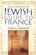The Complete Jewish Guide to France