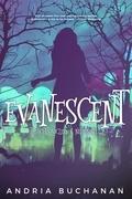 Evanescent