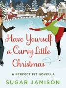 Have Yourself a Curvy Little Christmas