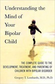 Understanding the Mind of Your Bipolar Child