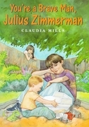 You're a Brave Man, Julius Zimmerman