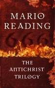 The Antichrist Trilogy: Three Bestselling Books in One Volume