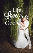 Life, Love & God: LLG:  Poetry Collection Volume 1