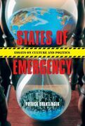 States of Emergency: Essays on Culture and Politics