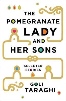 The Pomegranate Lady and Her Sons: Selected Stories