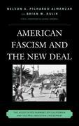 American Fascism and the New Deal: The Associated Farmers of California and the Pro-Industrial Movement