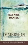 Immersion Bible Studies: Ezekiel, Daniel