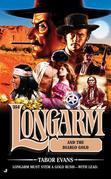 Longarm 354: Longarm and the Diablo Gold