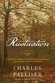 Rustication: A Novel (International Edition)