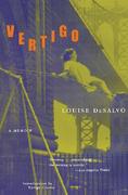 Vertigo: A Memoir