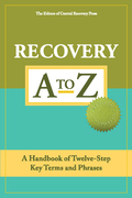 Recovery A to Z [Kindle edition]: A Handbook of Twelve-Step Key Terms and Phrases