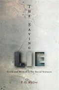 The Saving Lie: Truth and Method in the Social Sciences