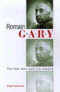 Romain Gary: The Man Who Sold His Shadow