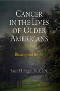Cancer in the Lives of Older Americans: Blessings and Battles