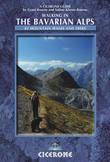 Walking in the Bavarian Alps: 85 Mountain Walks and Treks