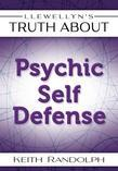 Llewellyn's Truth About Psychic Self-Defense