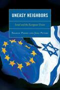 Uneasy Neighbors: Israel and the European Union