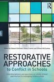 Restorative Approaches to Conflict in Schools: Interdisciplinary perspectives on whole school approaches to managing relationships