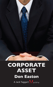 Corporate Asset: A Jack Taggart Mystery