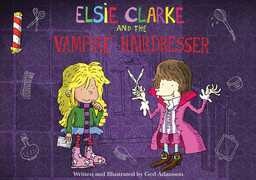 Elsie Clarke and the Vampire Hairdresser