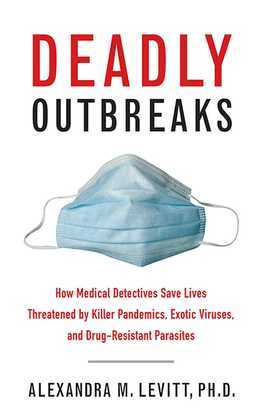Deadly Outbreaks