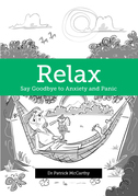 Relax: Say Goodbye to Anxiety and Panic