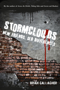 Stormclouds: New Friends. Old Differences.