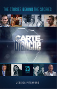 Carte Blanche: The Stories behind the Stories