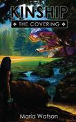 Kinship: The Covering (Book One)