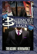 The Baltimore Chronicles Saga