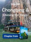 Lonely Planet Chongqing & Cruising the Yangzi: Chapter from China Travel Guide