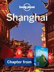 Lonely Planet Shanghai: Chapter from China Travel Guide