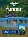 Lonely Planet Yunnan: Chapter from China Travel Guide