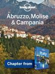 Lonely Planet Abruzzo, Molise & Campania: Chapter from Italy Travel Guide