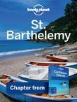 Lonely Planet St Barthelemy: Chapter from Caribbean Islands Travel Guide