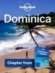 Lonely Planet Dominica: Chapter from Caribbean Islands Travel Guide