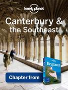 Lonely Planet Canterbury & the Southeast: Chapter from England Travel Guide