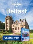 Lonely Planet Belfast: Chapter from Ireland Travel Guide