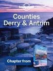 Lonely Planet Counties Derry & Antrim: Chapter from Ireland Travel Guide