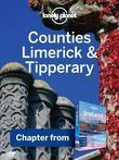Lonely Planet Counties Limerick & Tipperary: Chapter from Ireland Travel Guide