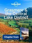 Lonely Planet Grasmere & the Central Lake District: Chapter from Lake District Travel Guide