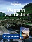 Lonely Planet Western Lake District: Chapter from Lake District Travel Guide