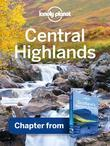 Lonely Planet Central Highlands: Chapter from Scotland's Highlands & Islands Travel Guide