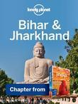 Lonely Planet Bihar & Jharkhand: Chapter from India Travel Guide